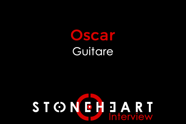Interview - Oscar Guitariste de STONEHEART